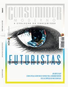 """Edição Impressa 207 - OUTUBRO 2015 - """"FUTURISTAS. CONSUMIDORES ESPERAM PARA AMANHÃ, MAS BANCOS JÁ OFERECEM HOJE"""""""