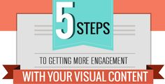 5 Steps to Increased #Visual #Content #Engagement:http://bit.ly/1Als43X #SEO