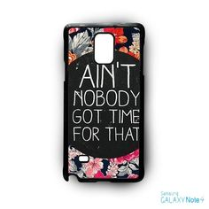 Ain't Nobody Got Time For That Quote Retro Vintage for Samsung Galaxy Note 2/Note 3/Note 4/Note 5/Note Edge phone case