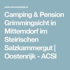 Camping & Pension Grimmingsicht in Mitterndorf im Steirischen Salzkammergut   Oostenrijk - ACSI