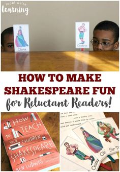 Get your reluctant readers into classic literature with these tips for how to make Shakespeare fun for kids! {ad}