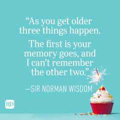 Funny Birthday Quotes Perfect for Cards | Reader's Digest Birthday Card Sayings, Birthday Quotes, Birthday Cards, Text Jokes, Corny Jokes, Mom Quotes, Funny Quotes, Funny Birthday Jokes, Norman Wisdom