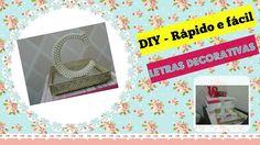 Como fazer letras decorativas gastando pouco - DIY