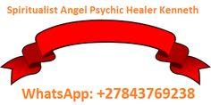 All Psychics Rituals, Call / WhatsApp: 27843769238