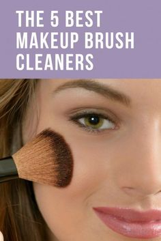 The 5 Best Makeup Brush Cleaners Wise Bread Product Review | Top Makeup Tips | Health & Beauty Advice