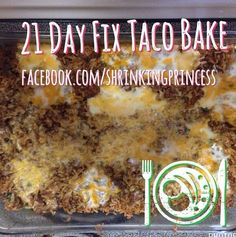21 day fix taco bake!!!!  INGREDIENTS: 1lb Lean Ground Turkey – 4 RED containers 1 cup uncooked Quinoa – 4 YELLOW containers 1 14oz can Rotel No Salt added Tomato Sauce – about 4oz 1 Large Zucchini Squash – 2 GREEN Containers 1 cup Shredded cheese – 4 BLUE Containers 2-3 TBSP Chili Powder 2-3 Tsp Cumin 3 Garlic Cloves minced Cilantro chopped fresh