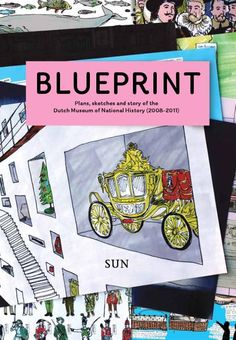 Blueprint: A guidebook to build your own history museum in the 21st century