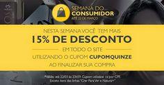 Rede Natura Maria Berlofa: 15% de desconto na semana do Consumidor