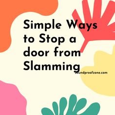 How to Stop a Door from Slamming: Help keep your home doors from slamming Arthritis Relief, Sound Proofing, Work From Home Moms, Marketing Ideas, Slammed, Mom Blogs, All In One, Affiliate Marketing, Online Business