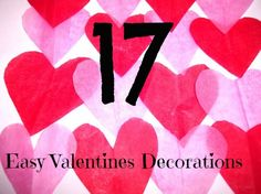 Valentines is a fun time of year and a really simple one to decorate for.  And while I wish we were decorating this year for it, I am just SO tired and I still have tons to do for the baby to come....