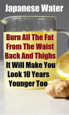 Japanese Water: Burn All The Fat From The Waist, Back And Thighs ! It Will Make You Look 10 Years Younger Too - Natural Remedy Healthy Detox, Healthy Drinks, Healthy Eating, Juice Smoothie, Smoothies, Full Body Detox, Natural Detox Drinks, Homemade Detox, Fat Burning Detox Drinks