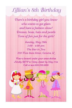 RECOMMENDED USE: Perfect invitation for a girls dress up, tea party, fashion show, glamour, make up or spa themed birthday party!    MEDIA: