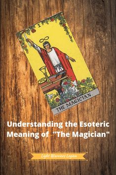 Understanding the Esoteric Meaning of Major Arcana Reading Sites, Tarot Cards Major Arcana, The Magician Tarot, Best Psychics, Tarot Card Meanings, Tarot Readers, Psychic Readings, Tarot Decks, The Magicians