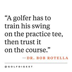 Golf Sayings 21 Inspirational Golf Quotes Photos - Golf Digest - Golf Etiquette, Golf Videos, Golf Quotes, Golf Sayings, Best Golf Courses, Golf Drivers, Golf Instruction, Golf Tips For Beginners, Golf Player