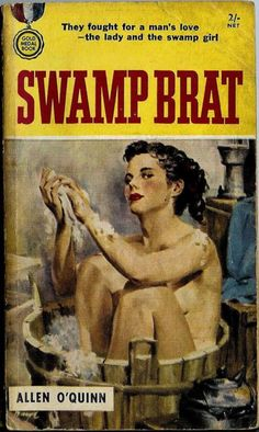 Swamp Brat by Allen O'Quinn  I'm baffled. Is that a swamp or a bathtub?