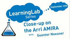 Missed yesterday's LEARNING LAB: CLOSE-UP ON THE AMIRA with ARRI's Guenter Noesner? No problem! Watch it on vimeo at https://vimeo.com/channels/rulelearninglabseries.
