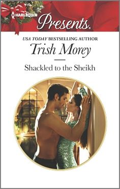 "Read ""Shackled to the Sheikh A Passionate Christmas Romance"" by Trish Morey available from Rakuten Kobo. A wife to secure his crown? Rashid al Kharim must travel to Qajaran with his infant half sister to take his place as she. Harlequin Romance Novels, Tg Tales, Online Match, Romantic Pictures, Deceit, Romance Books, Bestselling Author, Books To Read, Reading Books"