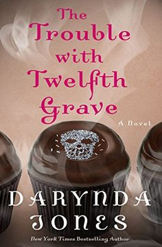 Read The Trouble with Twelfth Grave: A Novel (Charley Davidson Series) thriller mystery book by Darynda Jones . Good Books, Books To Read, Destroyer Of Worlds, Mystery Books, Paranormal Romance, So Little Time, Audio Books, Novels, Reading