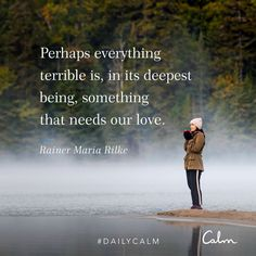 Understanding the Universal Christ Consciousness - Conscious Living TV Calm Quotes, Faith Quotes, Life Quotes, Status Quotes, Rainer Maria Rilke, Great Quotes, Quotes To Live By, Inspirational Quotes, Deep Quotes