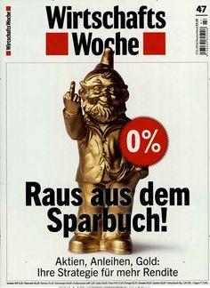Raus aus dem Sparbuch! Gefunden in: Wirtschaftswoche, Nr. 47/2014
