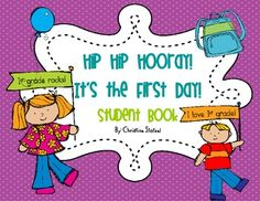 This is a student book that's perfect for the first day of first grade! Students fill in information about themselves, their class, numbers and col...