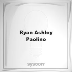 Ryan-Ashley Paolino: Page about Ryan-Ashley Paolino #member #website #sysoon #about
