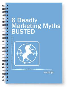 Have you been stumped by the biggest marketing myths? Download the ebook: http://go.hubspot.com/ebook-busting-marketing-myths/