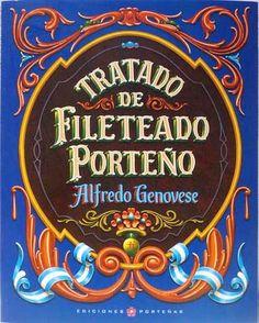 Alfredo Genovese y su Porteño Filetear Cool Typography, Vintage Typography, Pinstriping, Vintage Box, Vintage Signs, Tapas, Signwriting, Argentine, Signage Design