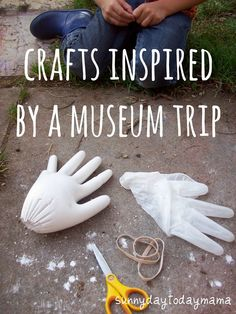 Crafts inspired by a museum trip http://sunnydaytodaymama.blogspot.co.uk/2011/10/crafts-inspired-by-museum-trip.html