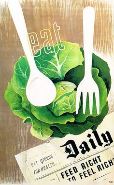 Salads help win the war! #vintage #1940s #WW2 #posters