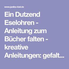 release date: 7e691 3680e Ein Dutzend Eselohren - Anleitung zum Bücher falten - kreative Anleitungen   gefaltete Bücher, Tisch