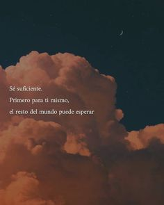 Inspirational Phrases, Motivational Phrases, Favorite Quotes, Best Quotes, Love Quotes, Tumblr Love, Pretty Quotes, Love Phrases, Spanish Quotes