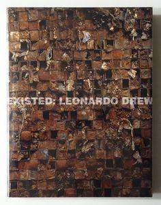 Existed: Leonardo Drew