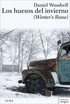 Daniel Woodrell - Los huesos del invierno  https://bookatspanglish.wordpress.com