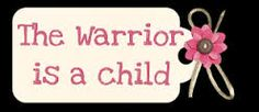 The Warrior is a child