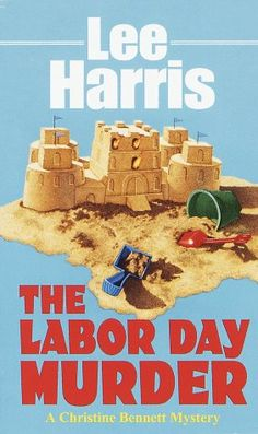 Labor Day Murder (Christine Bennett Mysteries) « Holiday Adds