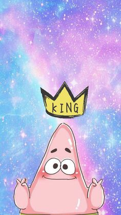 King Patrick Cartoon Wallpaper Kawaii Tumblr Galaxy Designs