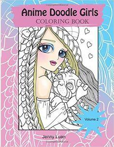 Amazon.com: Anime Doodle Girls: Coloring Book (Volume 2) (9781537336732): Jenny Luan: Books