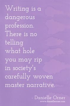 Writing - quote by Danielle Orner