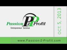 October 5, 2013 Turning Your Passion to Profit Entrepreneur Seminar at FGCU!