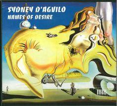 SYDNEY D'AGVILO, NAMES OF DESIRE (CD)