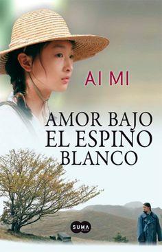 Amor bajo el espino blanco - Ai Mi (epub, fb2, mobi, lit, lrf, pdf) Descargar Gratis