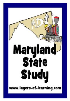 Maryland State Study.  Free printable map, activity ideas, brief history and geography.