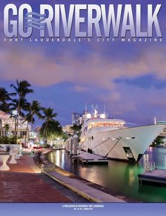 Ft Lauderdale, my second home! Florida City, Florida Travel, Florida Beaches, South Florida, Us Travel, Places To Travel, City Magazine, River Walk, Fort Lauderdale
