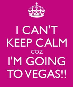 Vegas baby!!