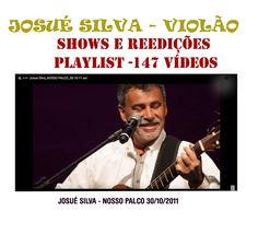 VISUAL ARTV: VISUALARTV - JOSUÉ SILVA VIOLÃO -SHOWS E REEDIÇÕES...