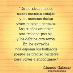 #spanishquotes #inspiracion #eduardogaleano