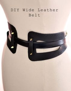 DIY Wide Leather Belt Great Instructions , Thank you Jacquelyn Lee for this and other pins. Love the Belt! Diy Leather Belt, Leather Corset, Leather Jewelry, Diy Leather Accessories, Women Accessories, Black Leather, Fashion Belts, Diy Fashion, Fashion Clothes