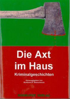Klaus-Jürgen Bauer: Das Inserat, in: Die Axt im Haus, 2004 My Books, Writing, History, Being A Writer, Letter
