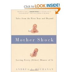 This book helped me so much in realizing that I was not an oddball because becoming a mother was a big shock to my system and I didn't really like all of it.